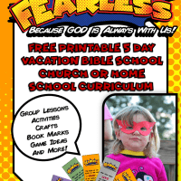 Fearless - Free Printable 5 Day Vacation Bible School or Home School Curriculum KJV