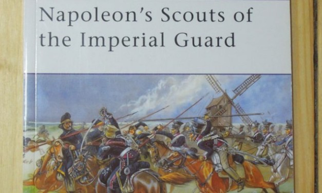Napoleons Scouts of the Imperial Guard
