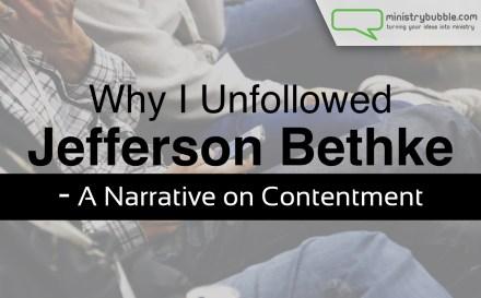 Why I Unfollowed Jefferson Bethke | Ministry Bubble