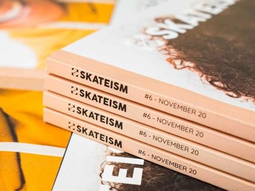 SKATEISM MAGAZINE ISSUE 6