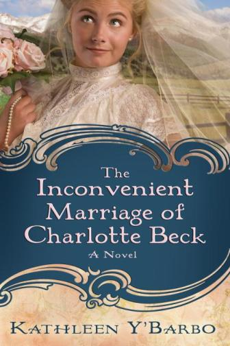 The Inconvenient Marriage of Charlotte Beck