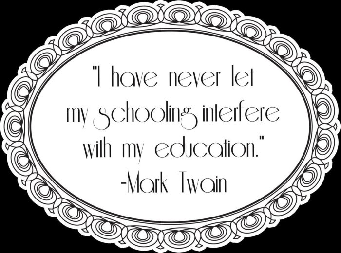 Mark Twin Education Quote