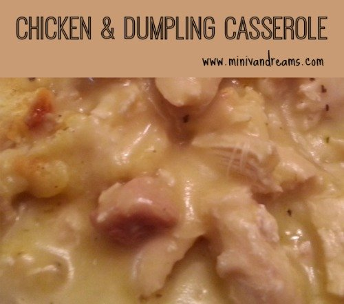 Chicken Dumpling Casserole via Mini Van Dreams #recipes #easyrecipes