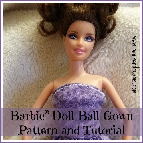 barbie ball gown pattern and tutorial via mini van dreams