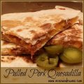 Pulled Pork Quesadilla via Mini Van Dreams