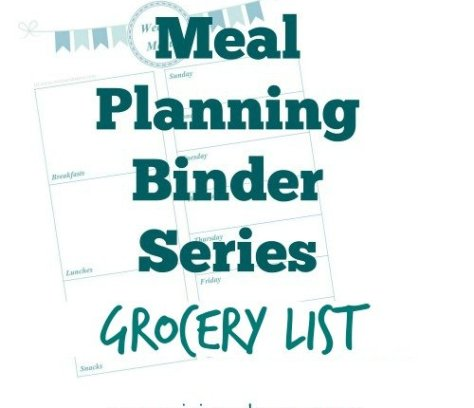 Meal Planning Binder Series: Grocery List - Mini Van Dreams #mealplanning #printables #savingmoney