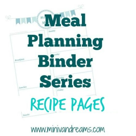 Meal Planning Binder Series: Recipes Pages | Mini Van Dreams #recipes #mealplanning #printables