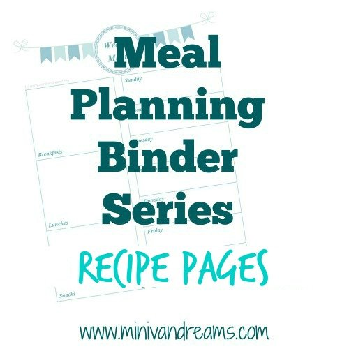 Meal Planning Binder Series: Recipes Pages | Mini Van Dreams #recipes #mealplanning #printables