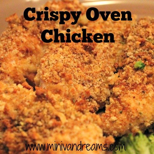 Crispy Oven Chicken | Mini Van Dreams #easyrecipes #recipes #recipesforchicken