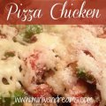 Pizza Chicken | Mini Van Dreams #recipes #easyrecipes #recipesforchicken