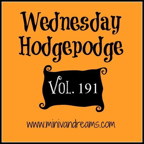 wednesday hodgepodge vol. 191 | Mini Van Dreams