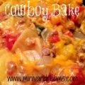 Cowboy Bake   Mini Van Dreams #recipes #easyrecipes #recipesforcasseroles