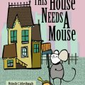This House Needs A Mouse | Mini Van Dreams