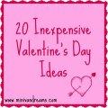20 Inexpensive Valentine's Day Ideas | Mini Van Dreams