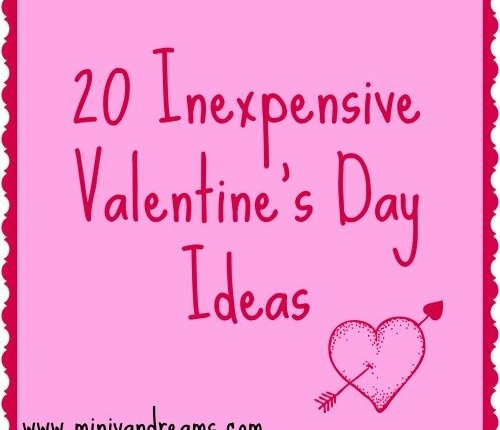 20 Inexpensive Valentine's Day Ideas | Mini Van Dreams