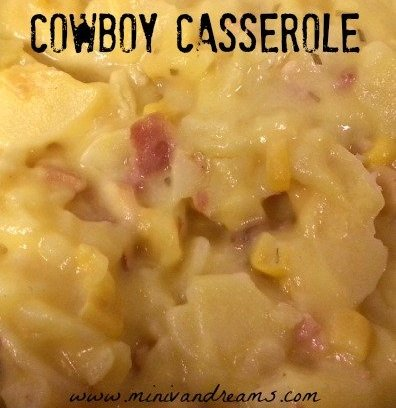 Cowboy Casserole | Mini Van Dreams