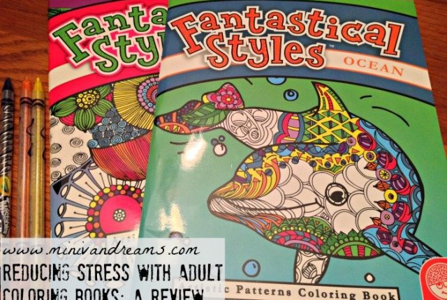 Reducing Stress with Adult Coloring Books | Mini Van Dreams