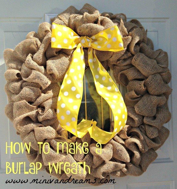 How to Make a Burlap Wreath   Mini Van Dreams