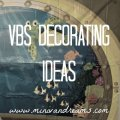 VBS Decorating Ideas | Mini Van Dreams