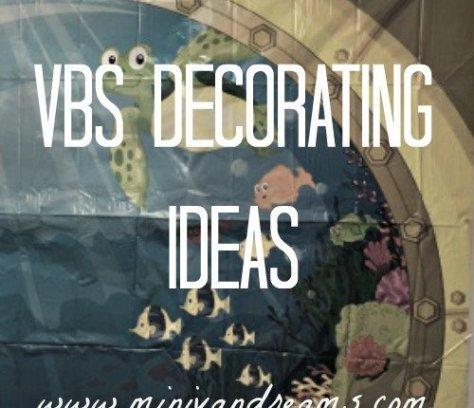 VBS Decorating Ideas | Mini Van Dreams