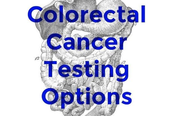 Colorectal Caner Testing Options | Mini Van Dreams