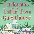 Christmas at the Falling Down Guesthouse Review | Mini Van Dreams
