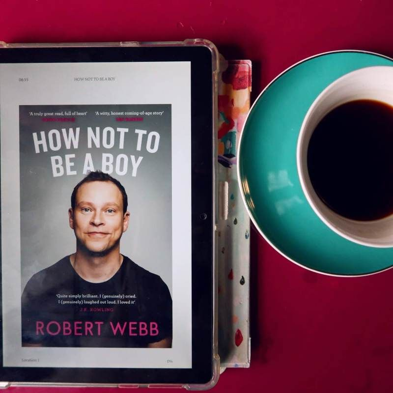 New books winter 2018 How-not-to-be-a-boy-by-Robert-Webb CREDIT Minka Guides
