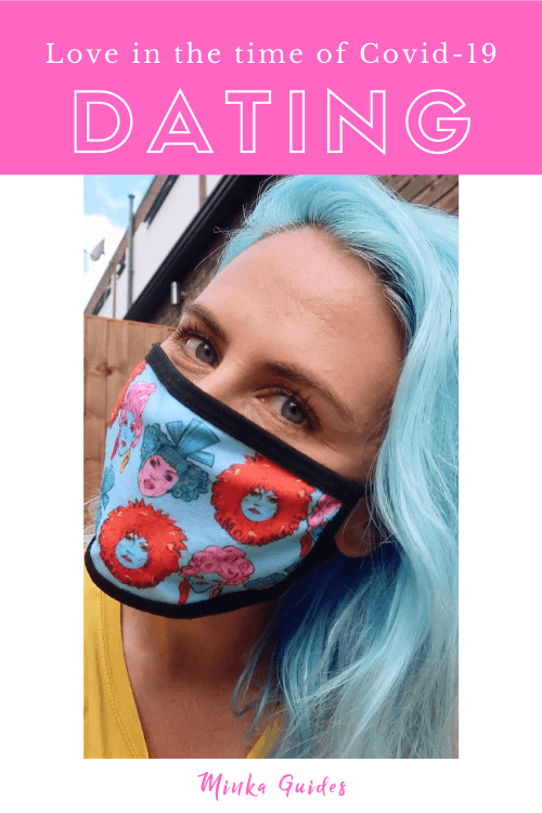 Dating during a pandemic | Minka Guides