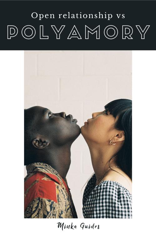 Polyamory vs open relationships | Minka Guides