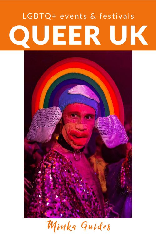 UK queer hubs LGBT events and festivals Minka Guides