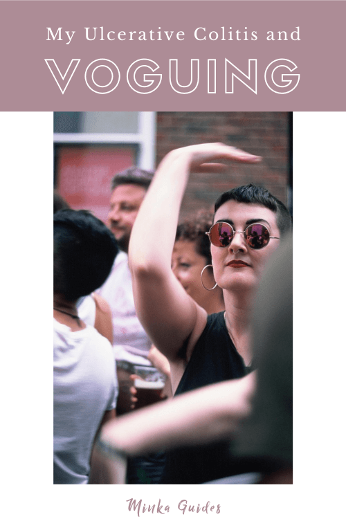 Managing Ulcerative Colitis – through the art of voguing! | Minka Guides