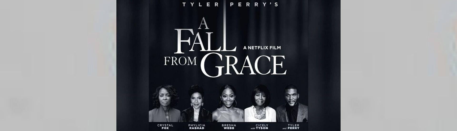 """Point de vue sur """"A Fall From Grace"""" de Tyler Perry"""