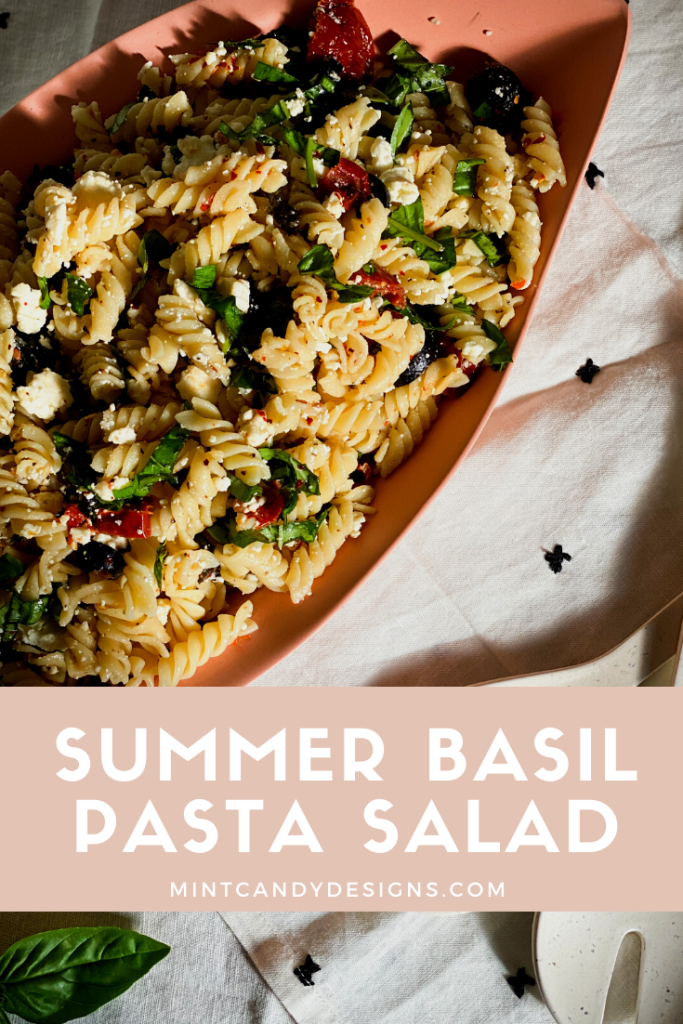 Summer Basil Pasta Salad - Mint Candy Designs