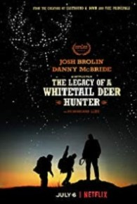 The Legacy of a Whitetail Deer Hunter (2018) Watch Full Movie Online Free