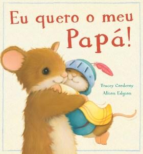 Capa de «Eu quero o meu Papá»