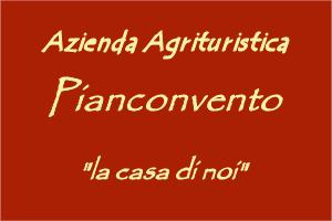 Agriturismo  Pianconvento