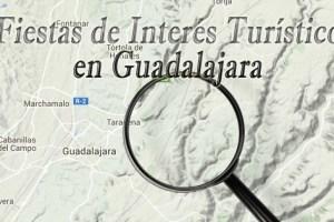 fiestas de interes turistico en guadalajara