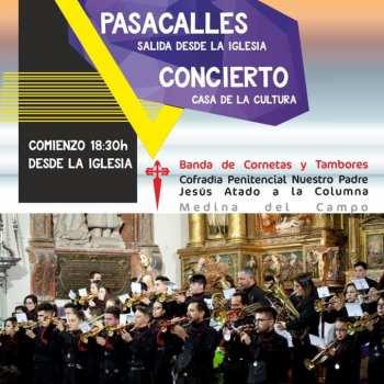 Concierto de La banda de CC y TT de la Cofradia Jesús Atado A la Columna de Medina del Campo (Valladolid)