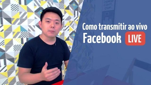Como transmitir ao vivo no Facebook Live?