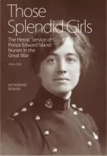 Those Splendid Girls by Katherine Dewar