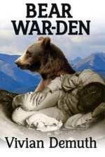 Bear War-den by Vivian Demuth