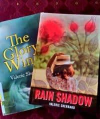 The Glory Wind & Rain Shadow by Valerie Sherrard