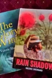 The Glory Wind & Rain Shadow by Valerie Sherrard