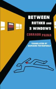 Between Rothko and 3 Windows by Corrado Paina