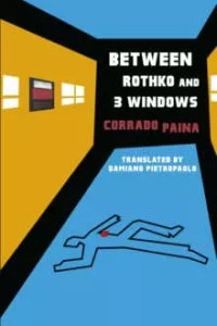 Between Rothko and 3 Windows by Corrado Paina