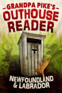 Grandpa Pike's Outhouse Reader by Grandpa Pike