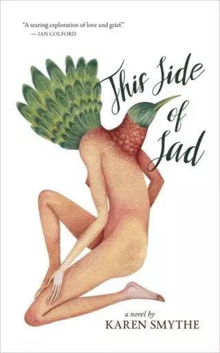 This Side of Sad by Karen Smythe