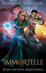 Book Cover: Immortelle (Blade and Rose #6)