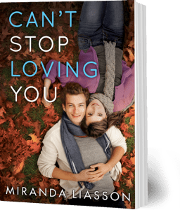 Can't Stop Loving You, by Miranda Liasson