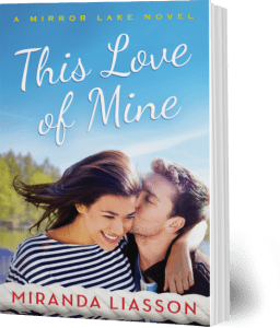 This Love of Mine, by Miranda Liasson